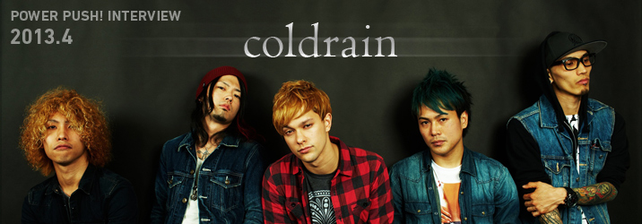 Coldrain / コールドレイン